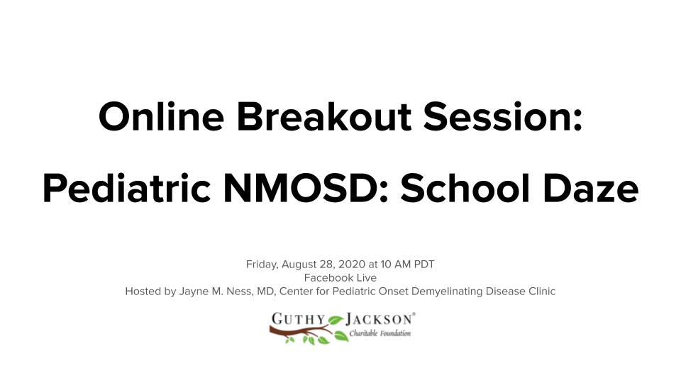 <a href='https://guthyjacksonfoundation.org/videos/pediatric-nmosd-covid-19/' title='Online Breakout Session – Pediatric NMOSD: School Daze'>Online Breakout Session – Pediatric NMOSD: School Daze</a>