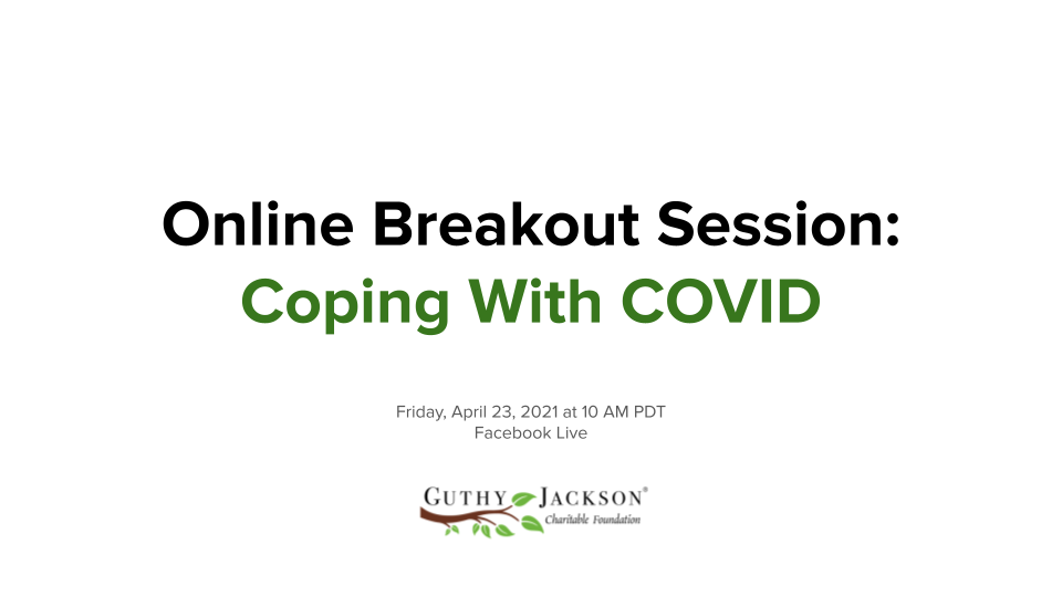 Online Breakout Session: Coping with COVID